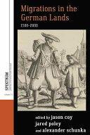 Migrations in the German Lands, 1500-2000 (ISBN: 9781785331442)