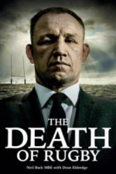 Death of Rugby - Neil Back's Story (ISBN: 9781785310546)