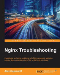 Nginx Troubleshooting (ISBN: 9781785288654)