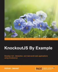 KnockoutJS by Example - Adnan Jaswal (ISBN: 9781785288548)
