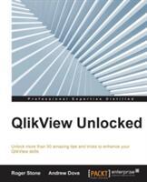 QlikView Unlocked (ISBN: 9781785285127)