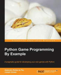Python Game Programming By Example (ISBN: 9781785281532)