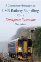 Contemporary Perspective on LMS Railway Signalling (ISBN: 9781785000256)