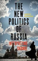 New Politics of Russia (ISBN: 9781784994051) (ISBN: 9781784994051)