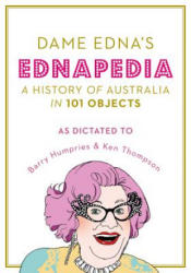 Ednapedia - A History of Australia in a Hundred Objects (ISBN: 9781784975609)