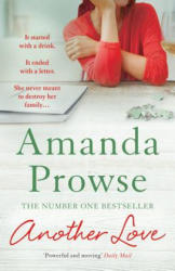 Another Love - Amanda Prowse (ISBN: 9781784972196)
