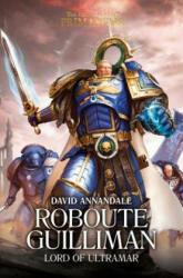 Roboute Guilliman - David Annandale (ISBN: 9781784964412)