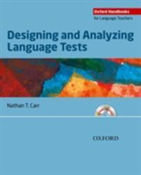 Designing and Analyzing Language Tests - Nathan T Carr (2011)