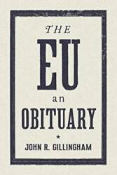 EU - An Obituary (ISBN: 9781784784218)