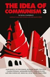 Idea of Communism - The Seoul Conference (ISBN: 9781784783945)
