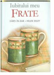 Iubitului meu frate (ISBN: 9789737607942)