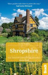 Shropshire - Local, Characterful Guides to Britain's Special Places (ISBN: 9781784770068)