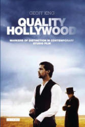 Quality Hollywood - Markers of Distinction in Contemporary Studio Film (ISBN: 9781784530457)