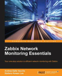 Zabbix Network Monitoring Essentials - Andrea Dalle Vacche, Stefano Kewan Lee (ISBN: 9781784399764)