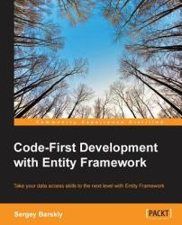Code-First Development with Entity Framework (ISBN: 9781784396275)