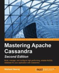 Mastering Apache Cassandra (ISBN: 9781784392611)