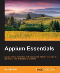 Appium Essentials (ISBN: 9781784392482)