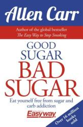 Good Sugar Bad Sugar (ISBN: 9781784282394)