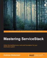 Mastering ServiceStack - Andreas Niedermair (ISBN: 9781783986583)