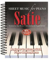 Erik Satie: Sheet Music for Piano - Alan Brown (ISBN: 9781783616015)