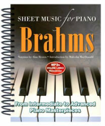 Brahms: Sheet Music for Piano - From Intermediate to Advanced; Over 25 Masterpieces (ISBN: 9781783614240)