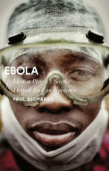 Ebola - How a People's Science Helped End an Epidemic (ISBN: 9781783608584)