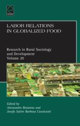 Labor Relations in Globalized Food (ISBN: 9781783507115)