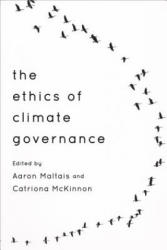 Ethics of Climate Governance (ISBN: 9781783482153)