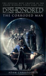 Dishonored - Adam Christopher (ISBN: 9781783293049)
