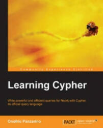 Learning Cypher (ISBN: 9781783287758)