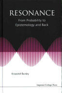 Resonance - From Probability to Epistemology and Back (ISBN: 9781783269204)