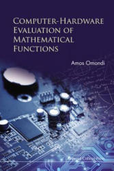 Computer-Hardware Evaluation of Mathematical Functions (ISBN: 9781783268603)