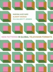 New Patterns in Global Television Formats (ISBN: 9781783207121)