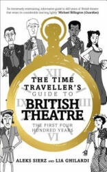 Time Traveller's Guide to British Theatre (ISBN: 9781783192083)