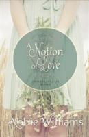 Notion of Love (ISBN: 9781771681070)