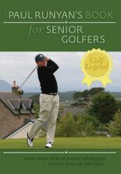 Paul Runyans Book for Senior Golfers (ISBN: 9781626548404)