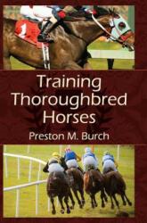 Training Thoroughbred Horses (ISBN: 9781626540675)