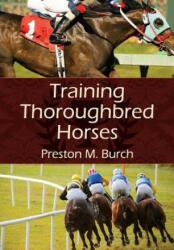 Training Thoroughbred Horses (ISBN: 9781626540378)