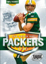 The Green Bay Packers Story (ISBN: 9781626173668)