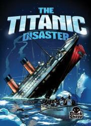 Titanic Disaster (ISBN: 9781626171541)