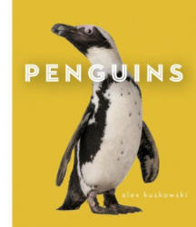 Penguins - Alex Kuskowski (ISBN: 9781624032745)