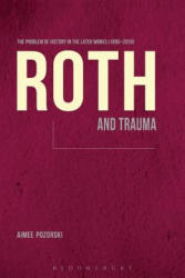 Roth and Trauma (ISBN: 9781623563233)