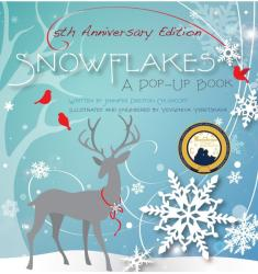 Snowflakes: 5th Anniversary Edition : A Pop-Up Book (ISBN: 9781623482633)