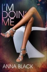 I'm Doin' Me (ISBN: 9781622867523)