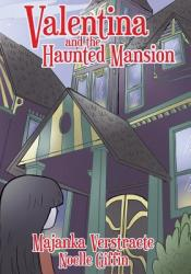 Valentina and the Haunted Mansion (ISBN: 9781622530564)