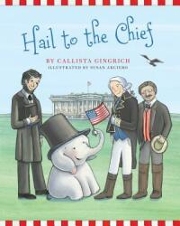 Hail to the Chief (ISBN: 9781621574798)