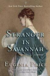 Stranger in Savannah (ISBN: 9781620455043)