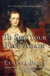 To See Your Face Again (ISBN: 9781620455029)