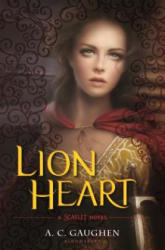Lion Heart - A. C. Gaughen (ISBN: 9781619639287)