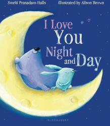 I Love You Night and Day (ISBN: 9781619634077)